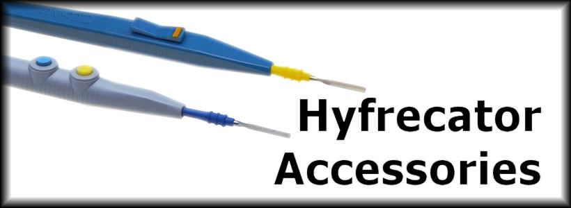 Hyfrecator Accerssories